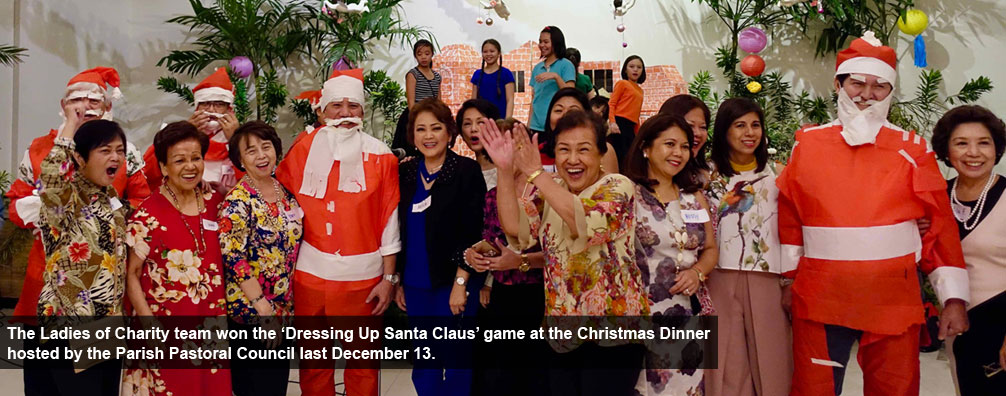 The Ladies of Charity team won the 'Dressing Up Santa Claus' game at the Christmas Dinner hosted by the Parish Pastoral Council last December 13.